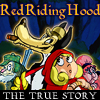 Red Riding Hood - the true story